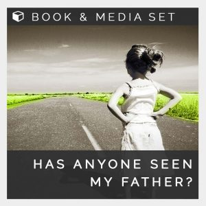 Has Anyone Seen My Father?